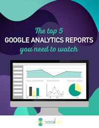 Top 5 Google Analytics Reports