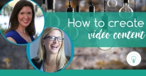 How to Create Video Content | 5 Tips on Video Marketing Strategy