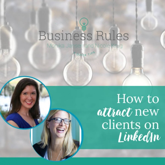 How to Attract New Clients on LinkedIn | Business Rules Marketing video